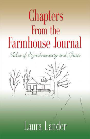 Chapters From the Farmhouse Journal